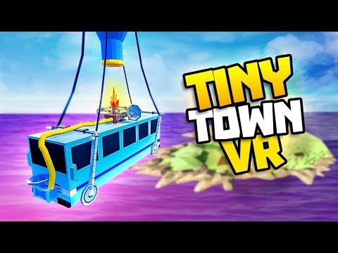 BATTLE BUS FROM FORTNITE IN TINY TOWN! - Tiny Town VR Gameplay Part 47 - VR HTC Vive Gameplay