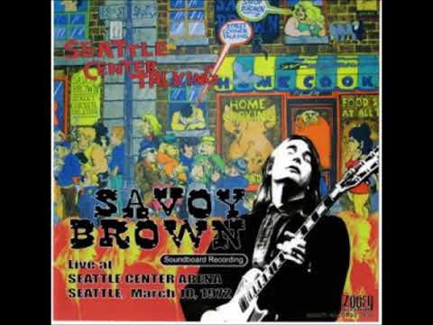 Savoy Brown - Seattle Center Arena [1972]