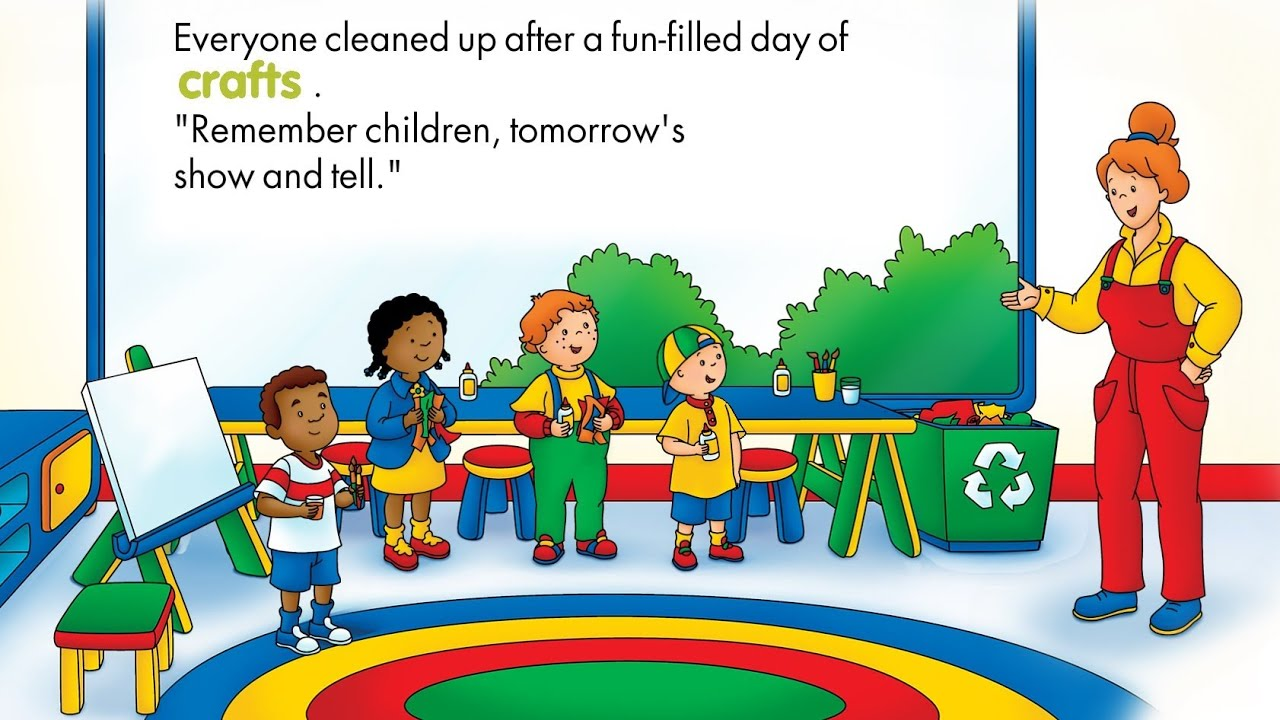 Caillou App Show And Tell