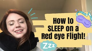 Overnight flight tips | How to sleep on a red eye