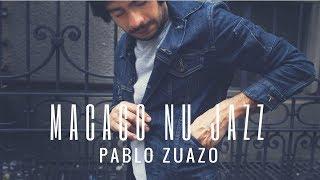 Pablo Zuazo - Macaco Nu Jazz