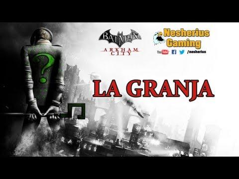 Batman Arkham City: Secretos del Riddler - La Granja