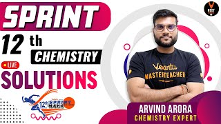 Solutions  | 12th Board Sprint Reloaded | Full Chapter Revision | NCERT Chemistry Class 12th