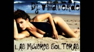 ( Rumba Reggeaton ) Las Mujeres Solteras - Dj Villaverde