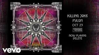 Killing Joke - Delete