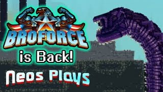 The Broforce is Back! With a Custom Campaign!