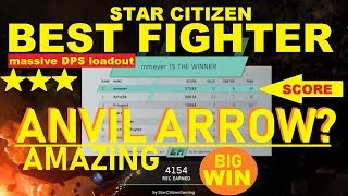 Star Citizen is Anvil Arrow BEST FIGHTER? Arena Commander Battle Royale Arrow vs All other fighters