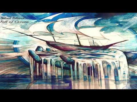 Silent Island - Fall of Oceans (Full Album)