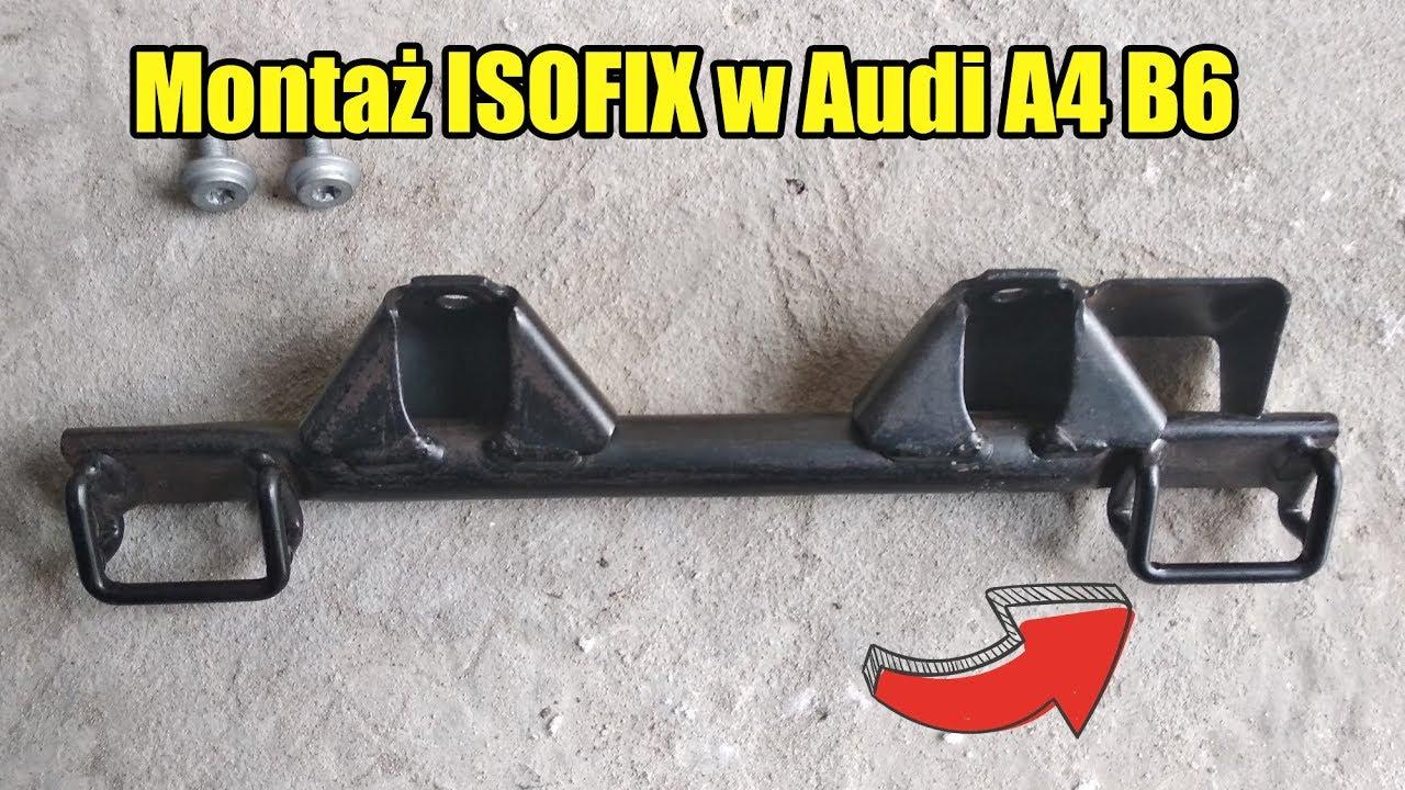 Montaż Isofix W Audi A4 B6b7 Youtube