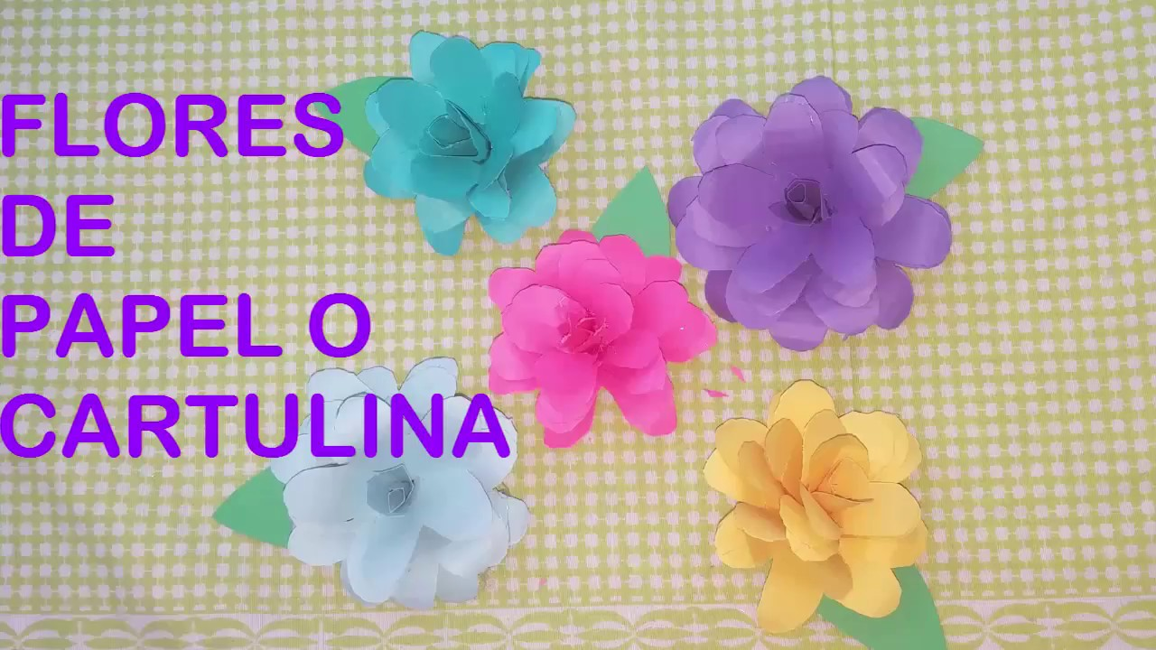 Como Hacer Florecitas De Papel O Cartulina How To Make Paper