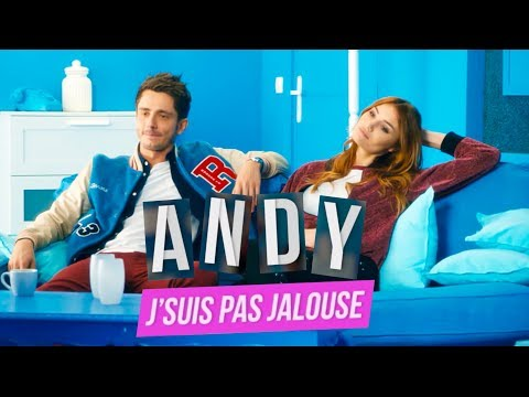 Download Youtube: J'suis pas jalouse (CLIP) - Andy