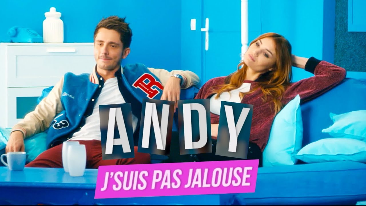 J'suis pas jalouse (CLIP) - Andy