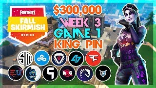 $300,000 🥊King Pin Fall Skirmish🥊 Week 3/Game 1 (Fortnite)