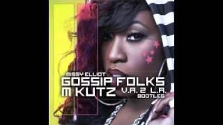 Gossip Folks (M Kutz V.A. 2 L.A Bootleg) - Missy Elliot