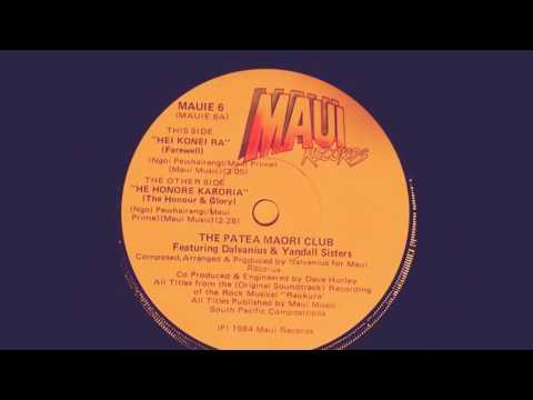 The Patea Maori Club Feat. Dalvanius & Yandall Sisters - The Honore Karoria