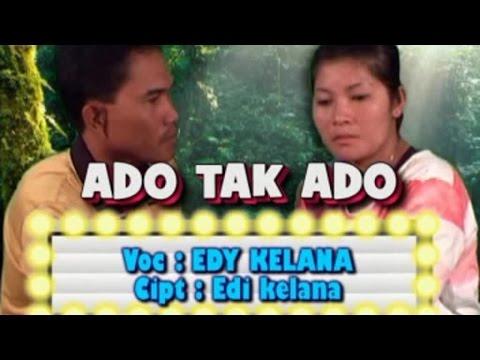 Edy Kelana - Ado Tak Ado (Official Lyric Video)