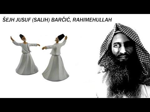 O DERVIŠIMA - Šejh Jusuf Barčić (رحمه الله)