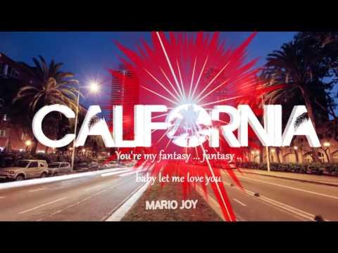 Mario Joy - California [Official MV]