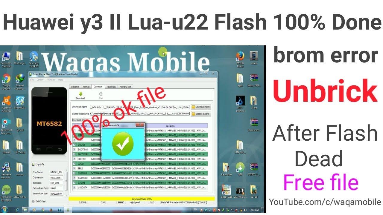 Huawei Y3II Lua-U22 Flash 100% Done sp flash tool | Huawei lua-U22 firmware  download by waqas mobile