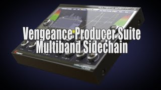 Vengeance Producer Suite - Multiband Sidechain official video