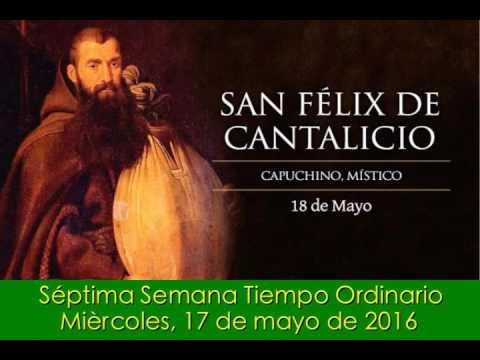 San Félix Porri de Cantalice, Capuchino, Religioso (Fiesta) - Miércoles 18 de mayo de 2016
