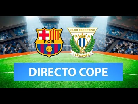 Barcelona Vs. Leganes Live Stream: Watch Copa Dely Rey Game ...