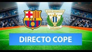 (SOLO AUDIO) Directo del  Barcelona 5-0 Leganés en Tiempo de Juego COPE
