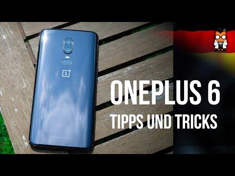 OnePlus 6 - Die besten Tipps und Tricks [Oxygen OS 5.1] [GERMAN/DEUTSCH]