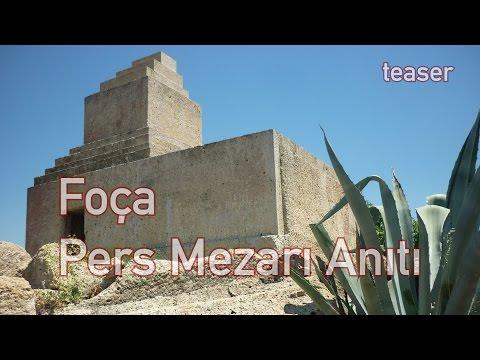 Foça Pers Mezarı Anıtı - Teaser