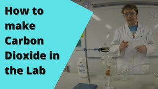 How to make Carbon Dioxide and Examine its Properties