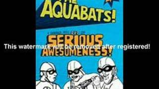 Watch Aquabats Aquabat March video