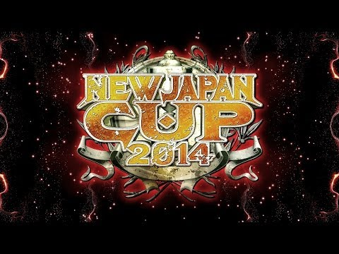 NEW JAPAN CUP 2014 OPENING VTR