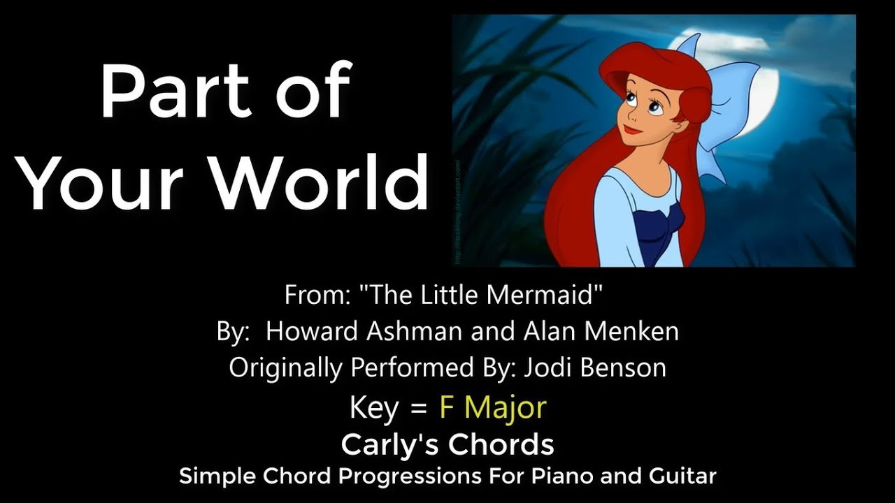 Part Of Your World The Little Mermaid Chords Key F Maj Youtube