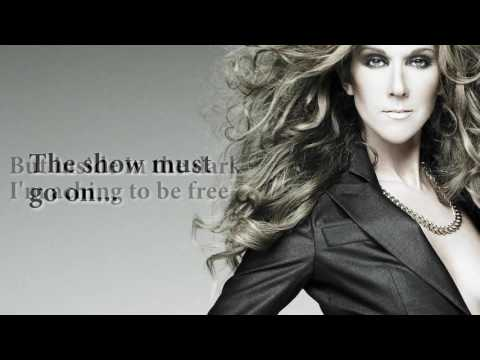 Celine Dion - The Show Must Go On ft. Lindsey Stirling (LYRICS)