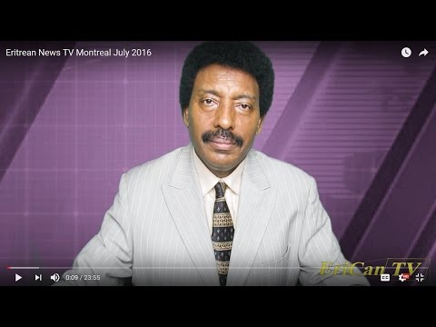 Eritrean News TV Montreal July 2016