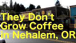 They Don't  Grow Coffee in Nehalem, Oregon - Oregon Coast Escape