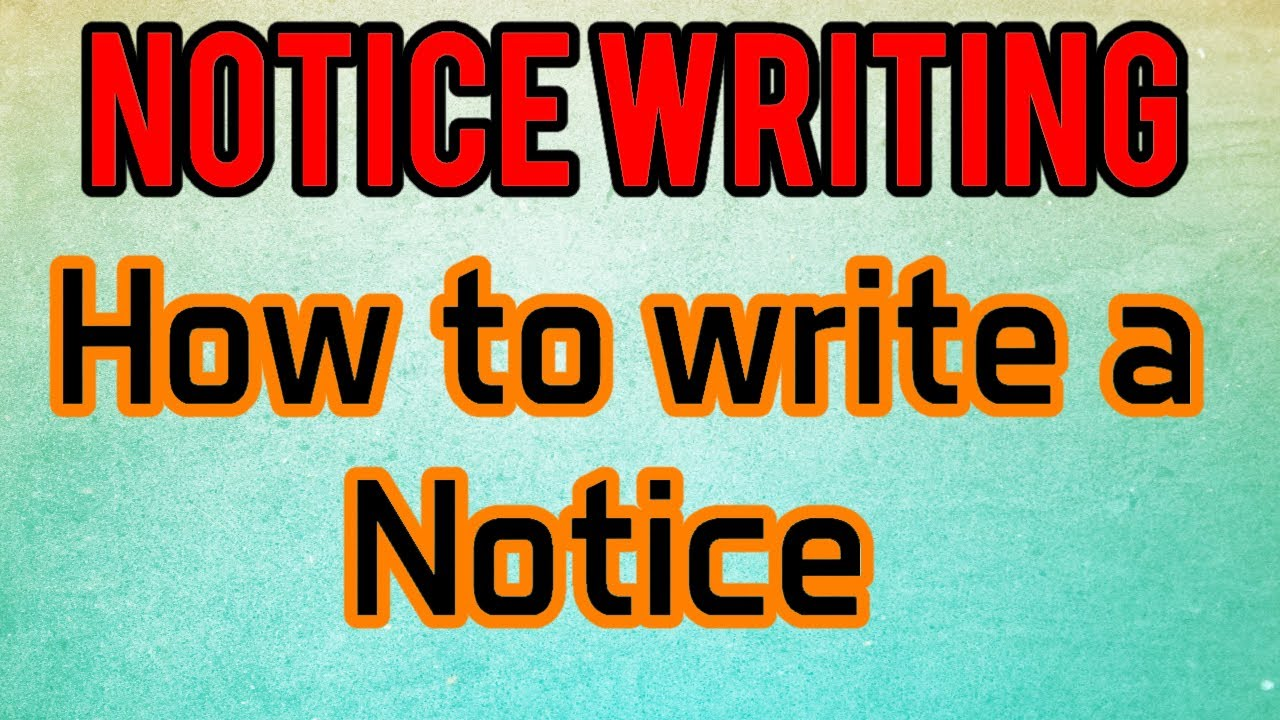 How To Write A Noticenotice Writing Youtube