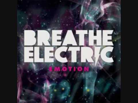 Breathe Electric: What Would You Say
