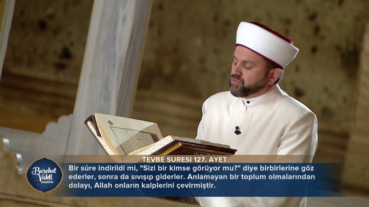 Ayasofya'da Kur'an Tilaveti (Tevbe 123-129)
