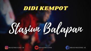 Didi Kempot - Stasiun Balapan Lirik   Stasiun Balapan - Didi Kempot Lyrics