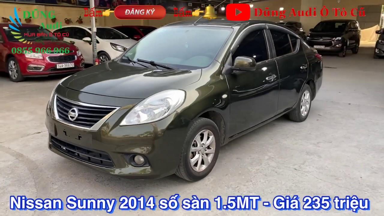 Nissan Sunny 2014 số sàn 1.5 MT – Xe đẹp, không lỗi – Giá 235 triệu – Bà con mua alo em 0855.966.966
