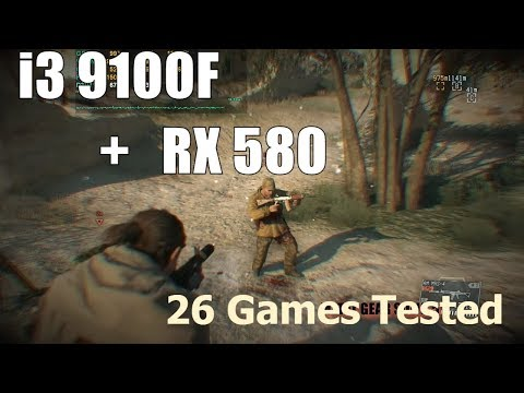 I3 9100F With RX 580 Tested In 26 Games , 2019