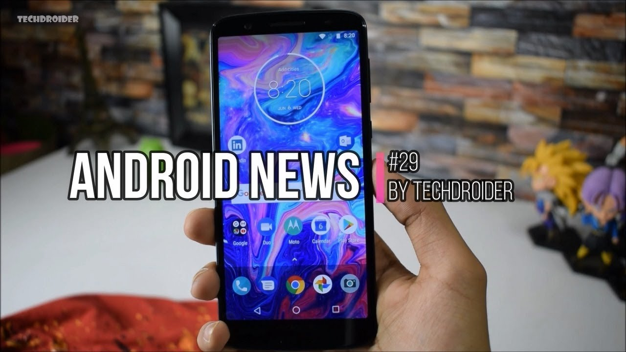 Android News #29 - OnePlus 6 Security Flaw, Moto X4 May Update, Android P  DP3 for More Devices