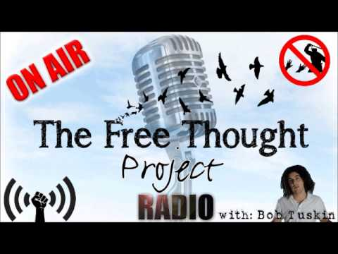 The Free Thought Project Radio with Bob Tuskin: Episode 1