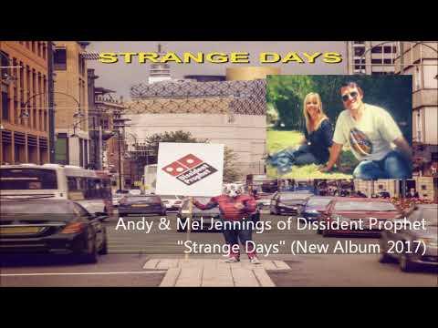 Andy & Mel Jennings : Strange Days (New Album)