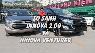 So sánh Innova 2.0G và Innova Venturer [ Hotline: 0937776556]- Toyota Phú Mỹ Hưng