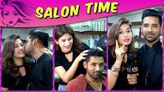 Puneesh Sharma Does Hair Massage For Bandgi Kalra | Talk About Their Relationship | Salon Time
