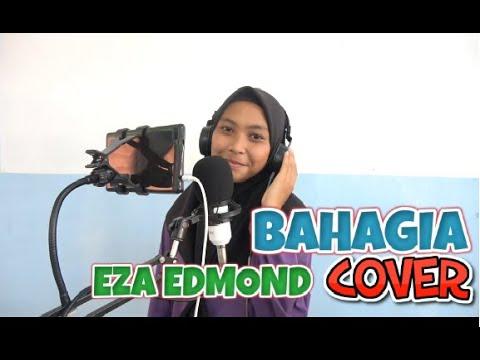 Eza Edmond - Bahagia Cover (Lirik)