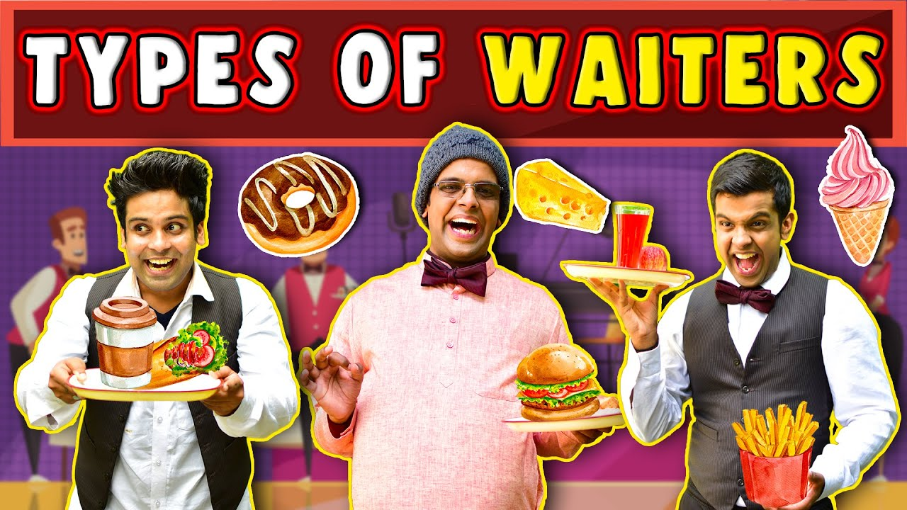 Types of Waiter | The Half-Ticket Shows