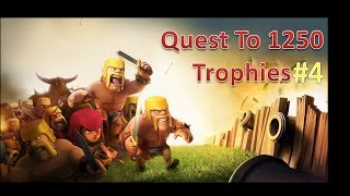 Clash of clans! Quest to 1250 trophies #4 Close to reaching silver !